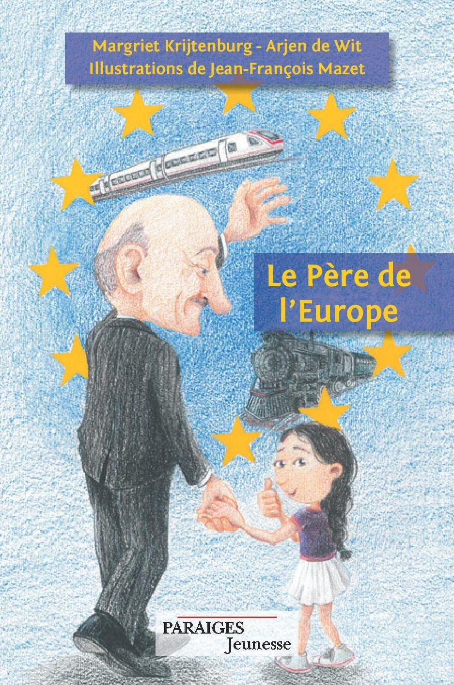 Le Père de l Europe